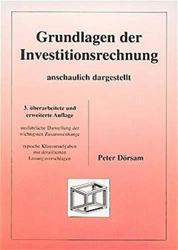 9783930737437: Grundlagen der Investitionsrechnung - anschaulich dargestellt