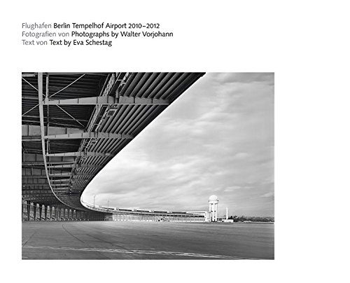 Der Flughafen Berlin Tempelhof: Walter Vorjohann