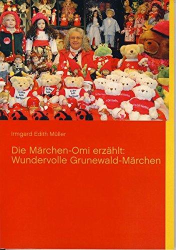 9783930768479: Die Marchen-Omi Erzahlt: Wundervolle Grunewald-Marchen