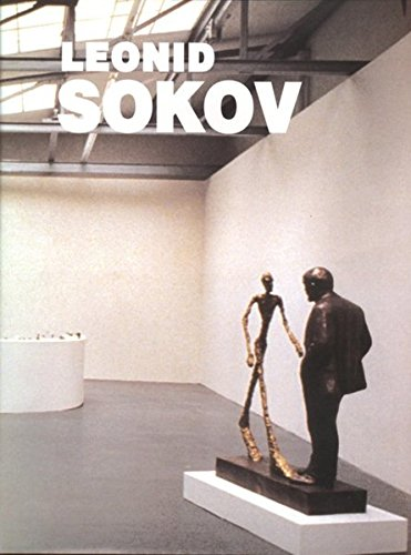 Leonid Sokov: Sculptures, Paintings, Objects, Installations, Documents,: Dan Cameron; Victor