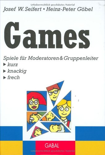 9783930799480: Games: Spiele f�r Moderatoren & Gruppenleiter