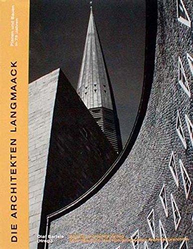 9783930802807: Die Architekten Langmaack. Planen und Bauen in 75 Jahren
