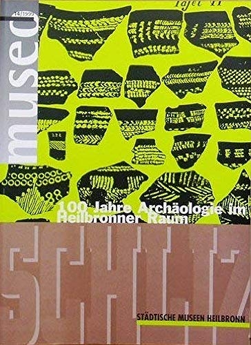 9783930811816: Schliz, ein Schliemann im Unterland?: 100 Jahre Archäologie im Heilbronner Raum (Museo / Städtische Museen Heilbronn) (German Edition)