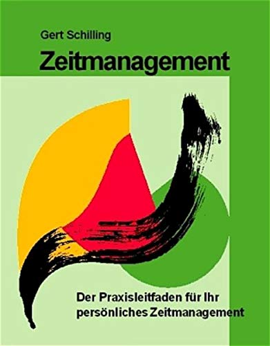 9783930816620: Zeitmanagement: Der Praxisleitfaden für Ihr persönliches Zeitmanagement