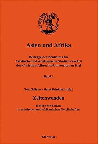 Asien und Afrika. Zeitenwenden: Horst Brinkhaus