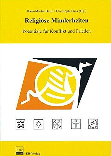 9783930826841: Religiöse Minderheiten: Potentiale für Konflikt und Frieden. IV. Internationales Rudolf-Otto-Symposium, Marburg