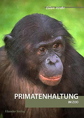 9783930831692: Primatenhaltung im Zoo