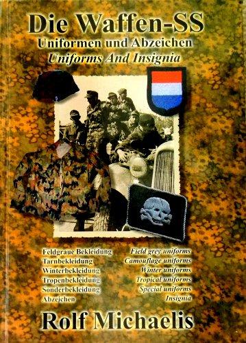 9783930849284: Die Waffen-SS Uniformen und Abzeichen , Uniforms And Insignia