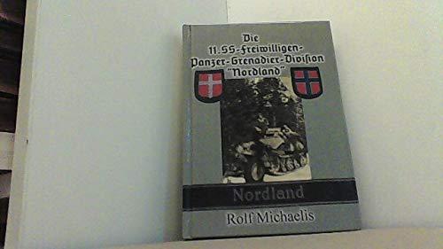 """DIE 11. SS-FREIWILLIGEN-PANZER-GRENADIER-DIVISION """"NORDLAND"""": Michaelis, Rolf"""