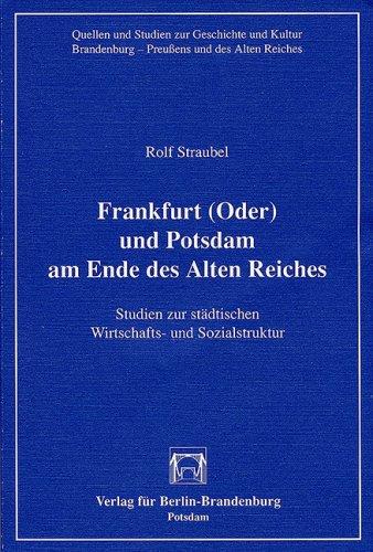 Frankfurt (Oder) und Potsdam am Ende des: Straubel, Rolf