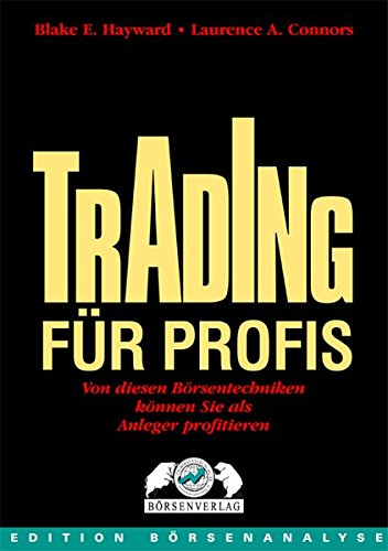 Trading für Profis: Laurence A. Connors