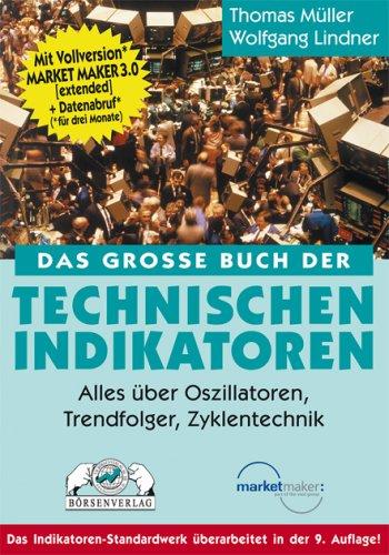 Das große Buch der Technischen Indikatoren: Alles: Thomas Müller (Autor),