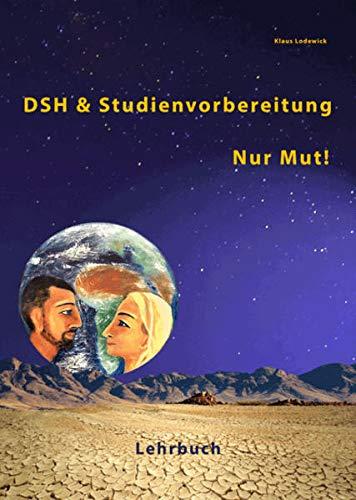 DSH- und Studienvorbereitung 2020. DSH & Studienvorbereitung.Deutsch: Lodewick, Klaus