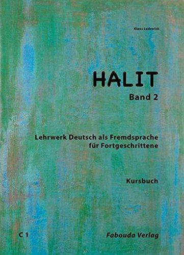 Halit, Band 2: Deutsch als Fremdsprache für: Lodewick, Klaus
