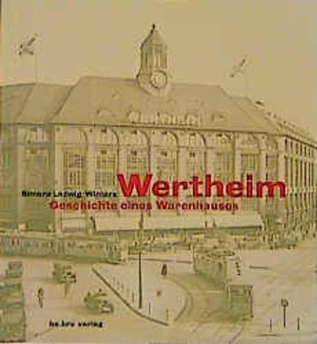 9783930863310: Wertheim: Geschichte eines Warenhauses (German Edition)