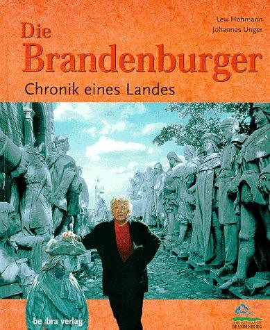 9783930863471: Die Brandenburger. Chronik eines Landes