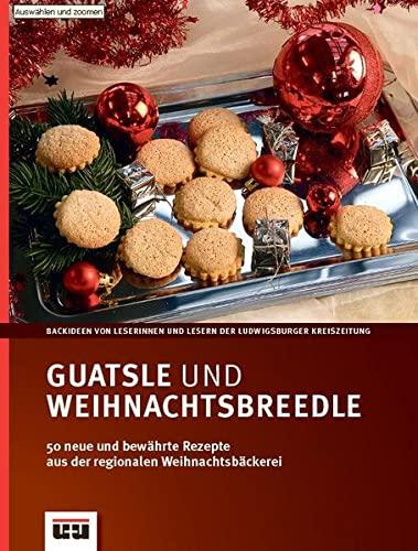 9783930872671: Guatsle und Weihnachtsbreedle