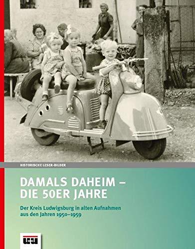 Damals daheim - Die 50er-Jahre