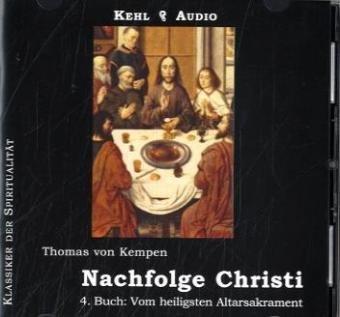 9783930883363: Nachfolge Christi - 4. Buch: Vom heiligsten Altarsakrament