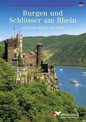 9783930885367: Burgen und Schlösser am Rhein zwischen Mainz und Köln (deutsche Ausgabe)