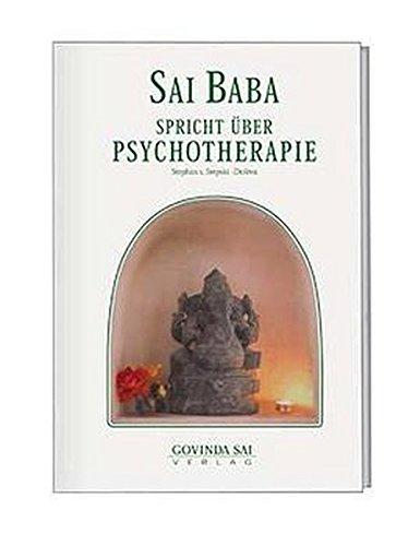 9783930889105: Sai Baba spricht über Psychotherapie