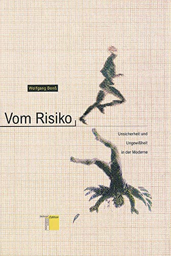 9783930908202: Vom Risiko: Unsicherheit und Ungewissheit in der Moderne (German Edition)