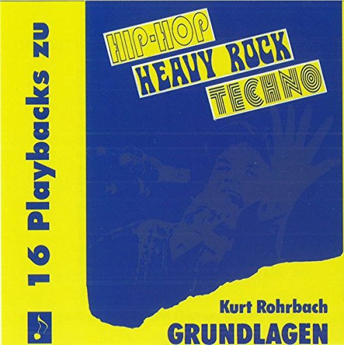9783930915637: Hip-Hop /Heavy Rock /Techno - Grundlagen II: Hip-Hop - Heavy Rock - Techno: Playback-CD (Livre en allemand)