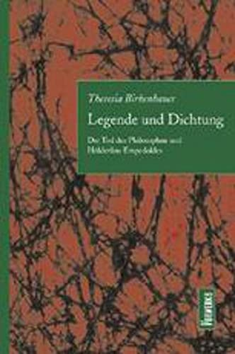 Legende und Dichtung: Theresia Birkenhauer