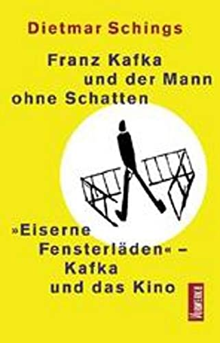 9783930916665: Franz Kafka und der Mann ohne Schatten