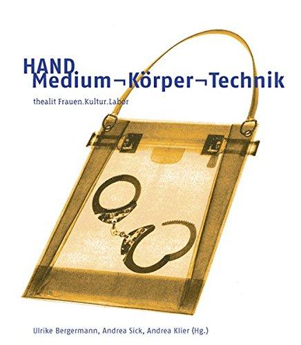 9783930924028: Hand: Medium - Körper - Technik
