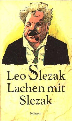 Lachen mit Slezak: Szlezak, Leo
