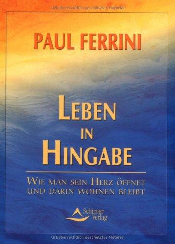 9783930944927: Leben in Hingabe.