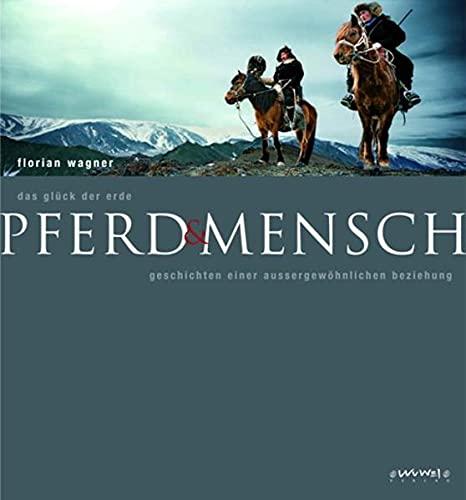 9783930953318: Pferd & Mensch: Die Geschichte einer außergewöhnlichen Beziehung