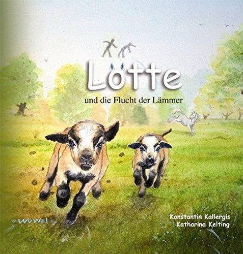 9783930953684: Lotte und die Flucht der Lämmer