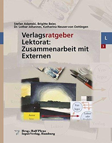 Verlagsratgeber Lektorat: Zusammenarbeit mit Externen: Stefan Adamski