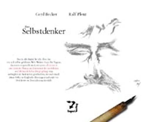 Der Selbstdenker: Gerd Becker
