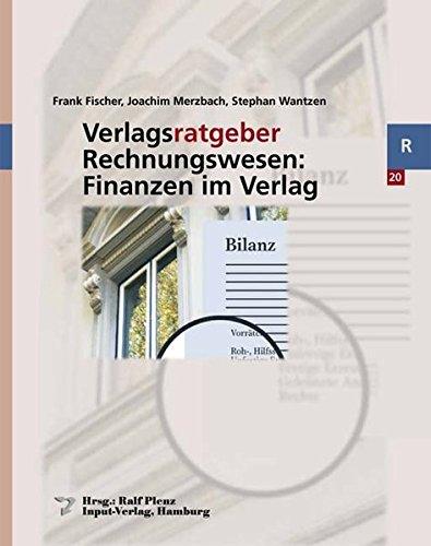 Verlagsratgeber Rechnungswesen: Finanzen im Verlag: Frank Fischer