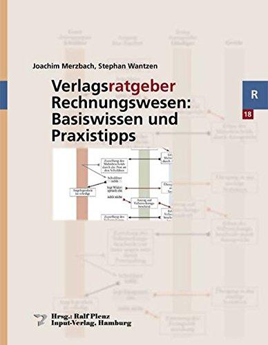 Verlagsratgeber Rechnungswesen: Basiswissen und Praxistipps: Joachim Merzbach