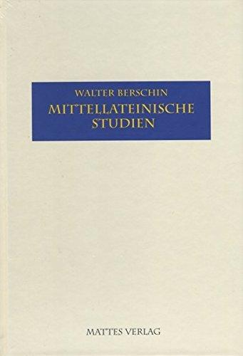 Mittellateinische Studien: Walter Berschin
