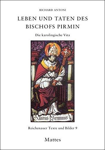 9783930978823: Leben und Taten des Bischofs Pirmin: Die karolingische Vita. Reichenauer Texte und Bilder 9