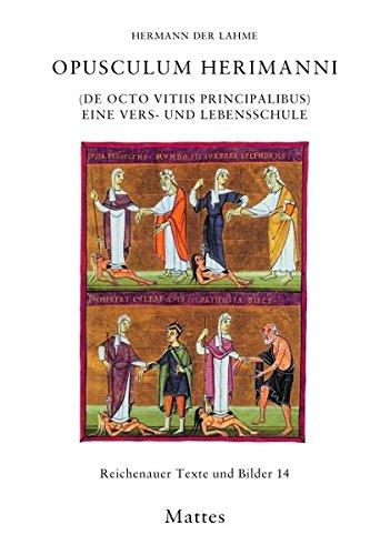 9783930978960: Opusculum Herimanni (De octo vitiis principalibus): Eine Vers- und Lebensschule. Reichenauer Texte und Bilder 14