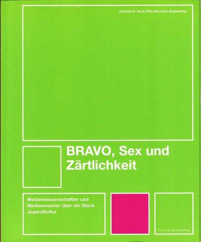 BRAVO, Sex und Zärtlichkeit. Medienwissenschaftler und Medienmacher