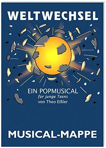 9783931045838: Weltwechsel: Musical-Mappe (Livre en allemand)