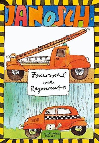9783931081393: Feuerwehr und Regenauto