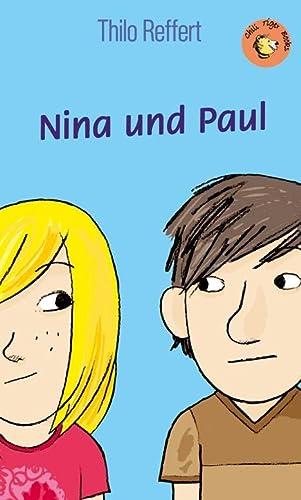 Nina und Paul: Reffert, Thilo /