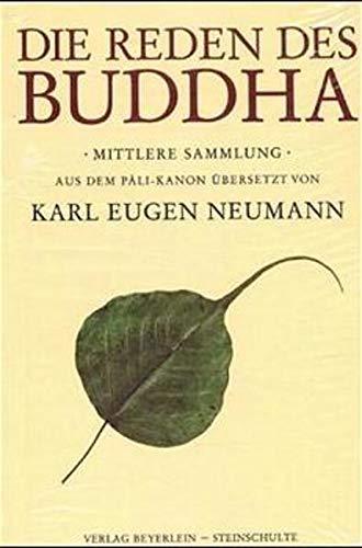 Die Reden des Buddha: Mittlere Sammlung: Gautama Buddha