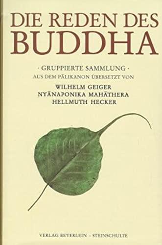 Die Reden des Buddha: Gautama Buddha