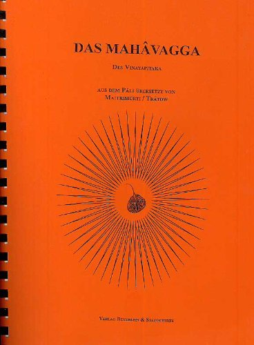 9783931095246: Mahavagga: Buddhistische Ordensregeln