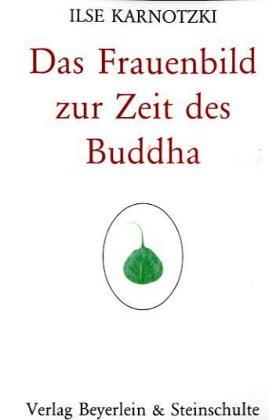 9783931095550: Das Frauenbild zur Zeit des Buddha