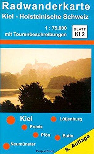 9783931099091: Radwanderkarte Kiel - Holsteinische Schweiz 1 : 75 000: Mit Tourenbeschreibungen. Blatt Ki2